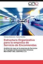 Estructura Organizativa Para La Empresa de Servicio de Encomiendas