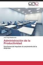 Administracion de La Productividad