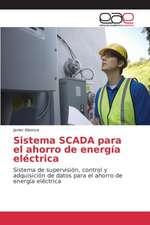 Sistema Scada Para El Ahorro de Energia Electrica