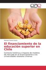 El Financiamiento de La Educacion Superior En Chile