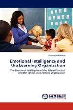 Emotional Intelligence and the Learning Organization