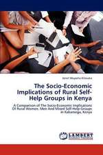 The Socio-Economic Implications of Rural Self-Help Groups in Kenya