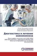 Diagnostika i lechenie ekhinokokkoza