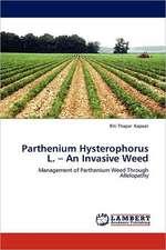 Parthenium  Hysterophorus  L. -  An  Invasive  Weed