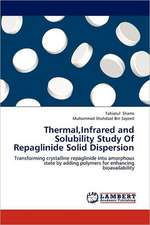 Thermal,Infrared and Solubility Study Of Repaglinide Solid Dispersion