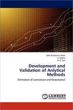 Development and Validation of Anlytical Methods