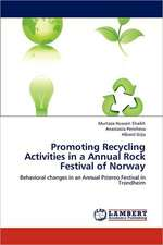 Promoting Recycling Activities in a Annual Rock Festival of Norway