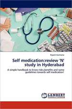 Self medication: review 'N' study in Hyderabad