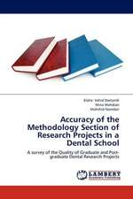 Accuracy of the Methodology Section of Research Projects in a Dental School