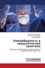 Komorbidnost' v khirurgicheskoy praktike
