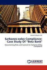 "Sarbanes-oxlex Compliance: Case Study Of ""Beta Bank"""