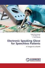 Electronic Speaking Glove for Speechless Patients