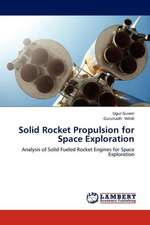 Solid Rocket Propulsion for Space Exploration