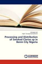 Processing and Distribution of Smoked Clarias sp in Benin City Nigeria