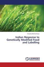 Indian Response  to Genetically Modified Food and Labelling