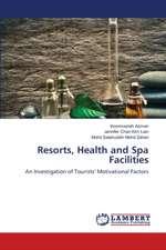 Resorts, Health and Spa Facilities