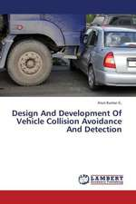 Design And Development Of Vehicle Collision Avoidance And Detection