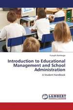 Introduction to Educational Management and School Administration
