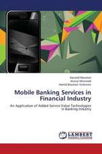 Mobile Banking Services in Financial Industry