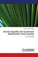 Service Quality On Customer Satisfaction And Loyalty