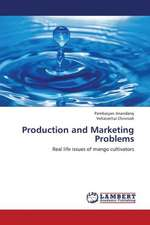 Production and Marketing Problems