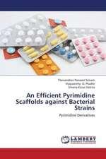 An Efficient Pyrimidine Scaffolds against Bacterial Strains