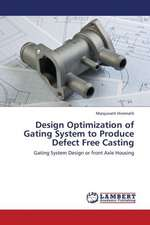 Design Optimization of Gating System to Produce Defect Free Casting