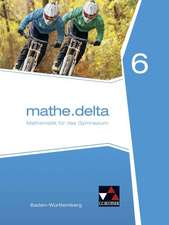 mathe.delta 6. Baden-Württemberg