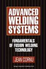 Advanced Welding Systems: 1 Fundamentals of Fusion Welding Technology