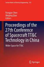 Proceedings of the 27th Conference of Spacecraft TT&C Technology in China: Wider Space for TT&C