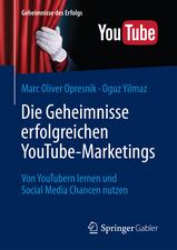 Die Geheimnisse erfolgreichen YouTube-Marketings: Von YouTubern lernen und Social Media Chancen nutzen