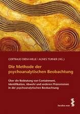 Die Methode der psychoanalystischen Beobachtung