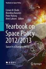 Yearbook on Space Policy 2012/2013: Space in a Changing World