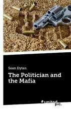 The Politician and the Mafia