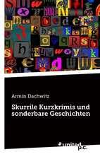 Skurrile Kurzkrimis Und Sonderbare Geschichten:  Better Results