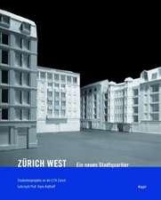 Zürich-West. Ein neues Stadtquartier