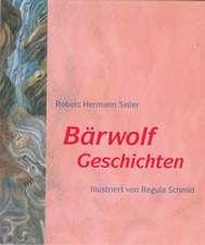 Bärwolf-Geschichten