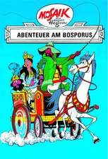 Ritter Runkel 04. Abenteuer am Bosporus