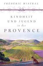 Kindheit und Jugend in der Provence
