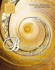 Barocke Kunst und Kultur im Donauraum
