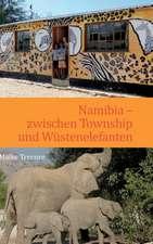 Namibia - Zwischen Township Und Wustenelefanten:  Korper