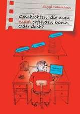Geschichten, Die Man Nicht Erfinden Kann.:  I. Disidentifikation