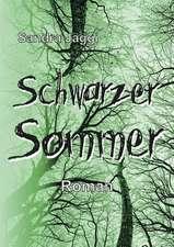 Schwarzer Sommer