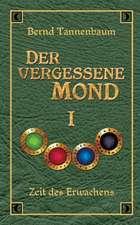 Der Vergessene Mond Bd I:  Hamburg - Schanghai - Hamburg