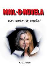 Mail-O-Novela:  Tanz Auf Dem Vulkan