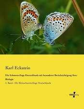 Die Schmetterlinge Deutschlands mit besonderer Berücksichtigung ihrer Biologie