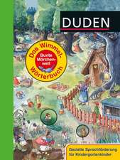 Duden - Das Wimmel-Wörterbuch - Bunte Märchenwelt