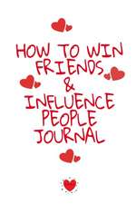 How To Win Friends And Influence People Journal