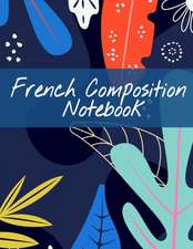 French Composition Notebook