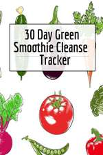 30 Day Green Smoothie Cleanse Tracker